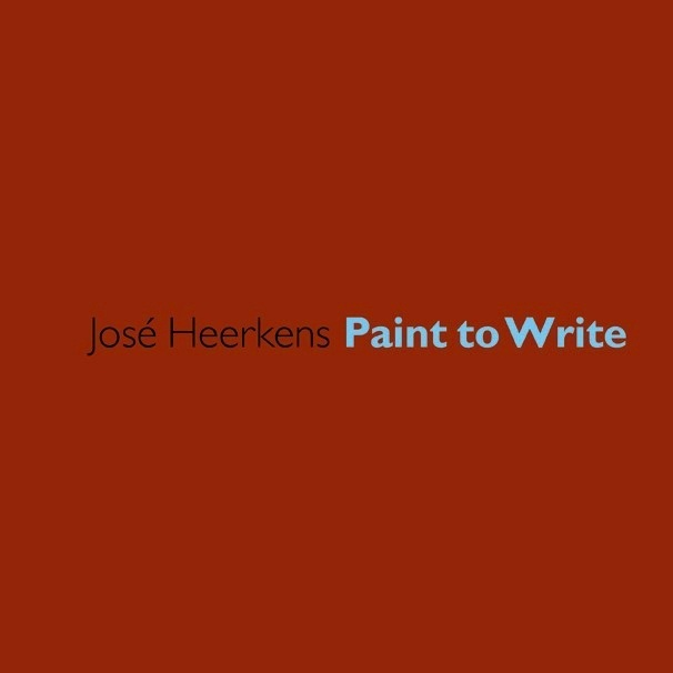 Cover. José Heekens Paint to Write